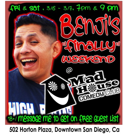 Benji At Mad House March 6 and 7 BADGE