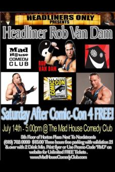 Rob VAn Dam At Mad House 7.14.12