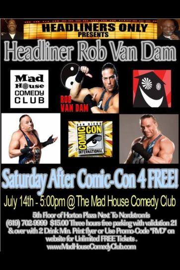 Rob VAn Dam At Mad House 7.14.12