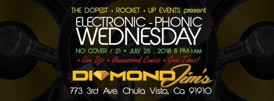 The Dopest Rocket Up Events - Electronic Phonic Wednesdays 07.25